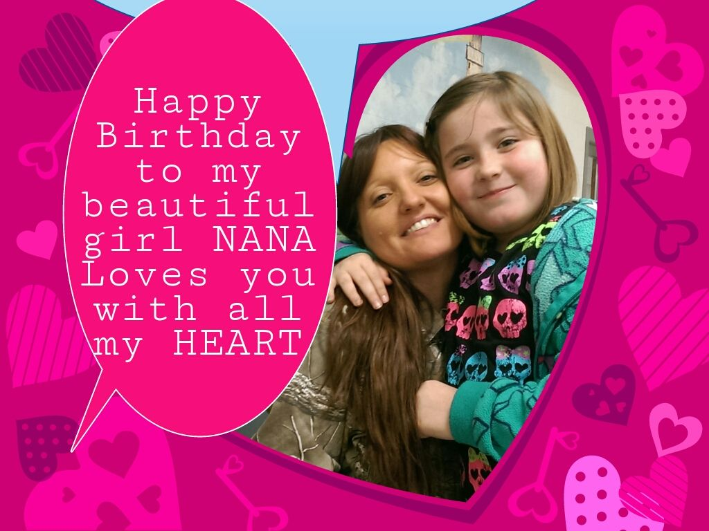 Happy Birthday To My Beautiful Granddaughter